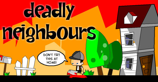 Deadly Neighbours, New Game Round Up, 8 Dec 2010, Casual Girl Gamer